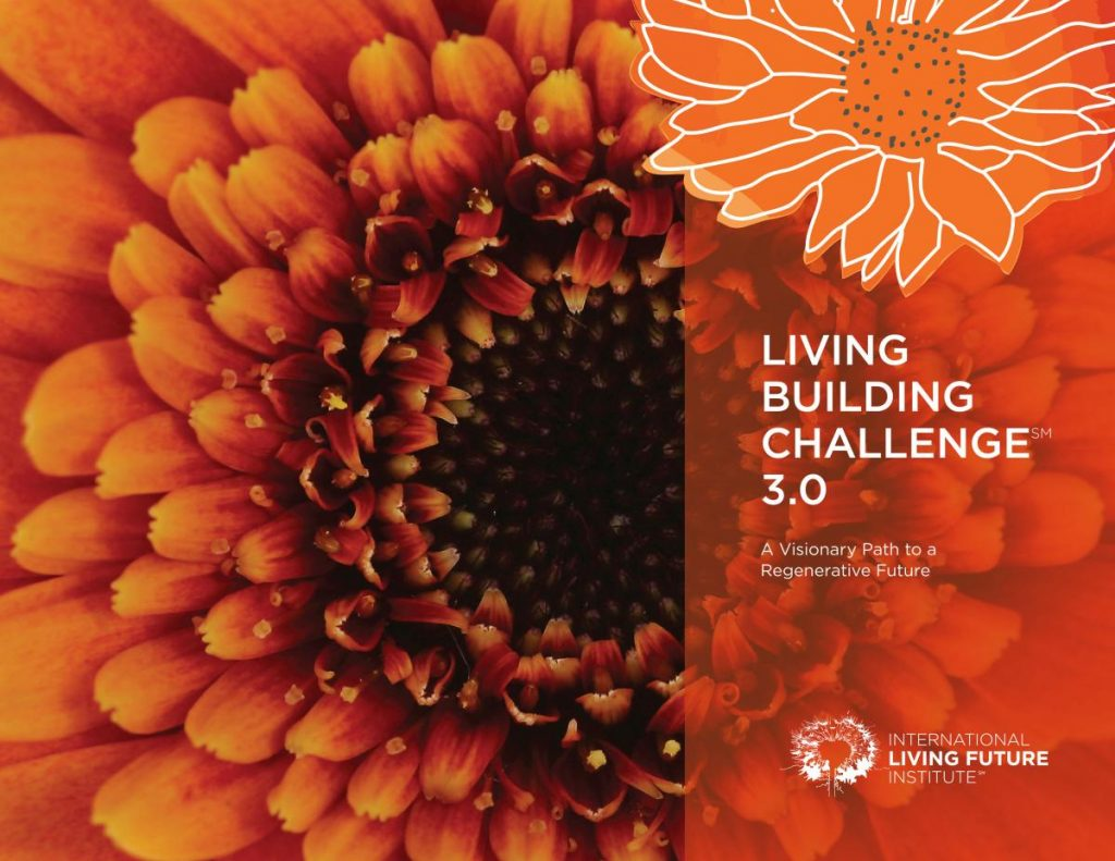 LIVING BUILDING CHALLENGE 3.0