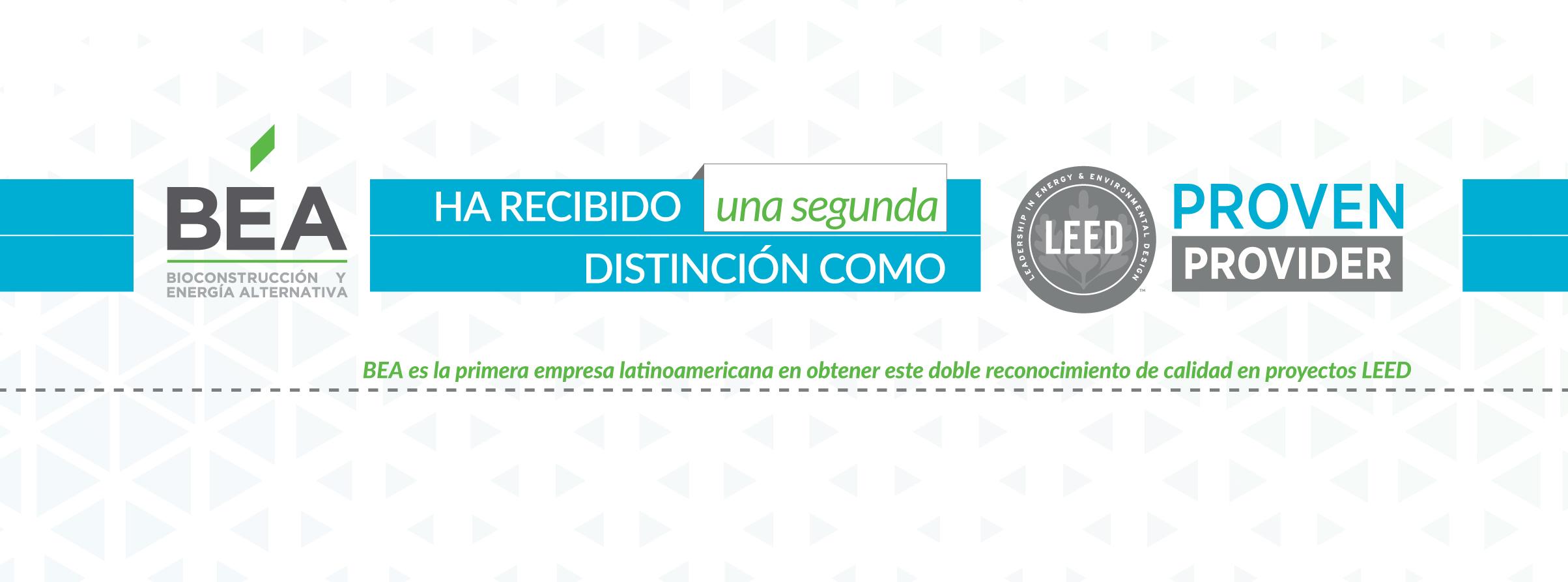 BEA es la primera empresa latinoamericana en obtener este doble reconocimiento de calidad en proyectos LEED