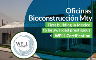 OFICINAS BIOCONSTRUCCION BUILDING BECOMES THE FIRST IN MEXICO TO BE AWARDED PRESTIGIOUS WELL CERTIFICATION
