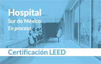 Hospital_Certificacion-LEED-en-proceso-Sur-Mexico