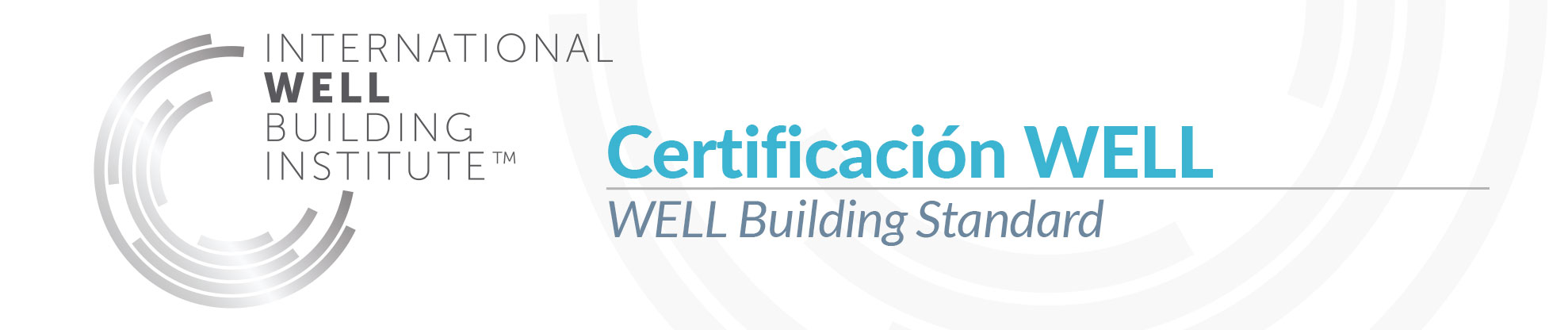 Certificación WELL avalada por el International WELL Building Institute